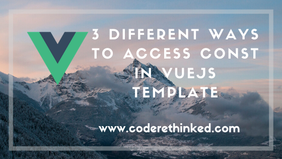 different ways to access constants in vuejs featured image