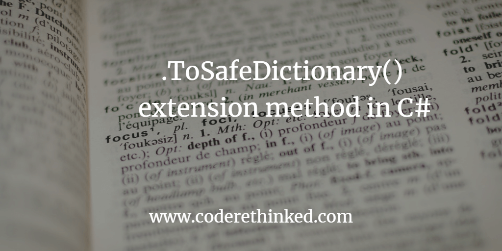 To Safe Dictionary