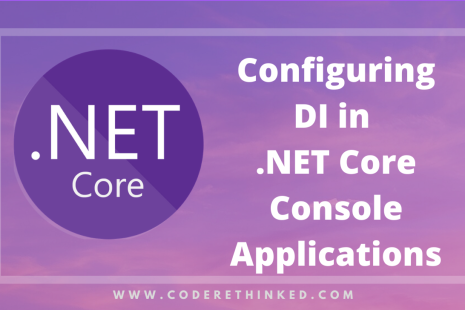 Configuring DI in .net core console applications
