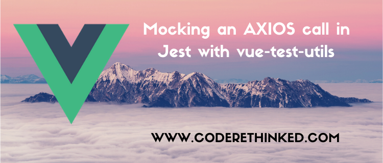 Mocking an axios API call in Jest with vue test utils